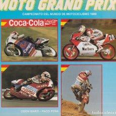 Coches y Motocicletas: MOTO GRAND PRIX, CAMPEONATO DEL MUNDO 1989, ODON MARTI - PACO PEÑA. Lote 180855297