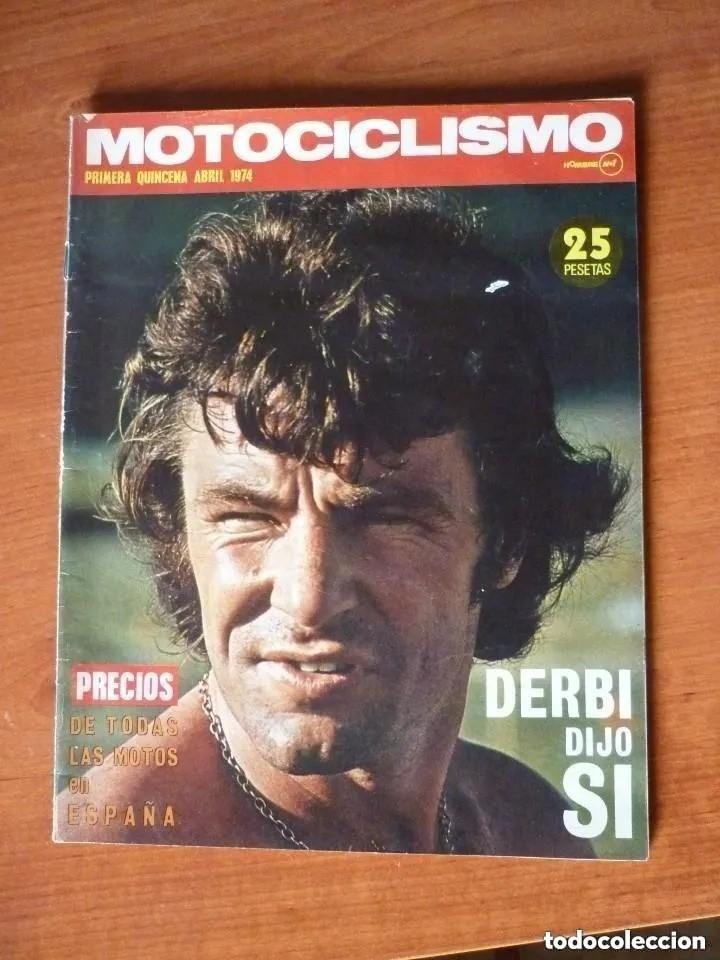 MOTOCICLISMO 1ª QUINCENA ABRIL 1974 (Coches y Motocicletas - Revistas de Motos y Motocicletas)