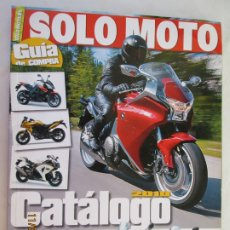Coches y Motocicletas: REVISTA SOLO MOTO Nº 24 CATALOGO 2010 - GUÍA . TODOS LOS MODELOS DEL MERCADO. . Lote 183337896
