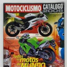 Coches y Motocicletas: MOTOCICLISMO CATÁLOGO 2006. Lote 183814962
