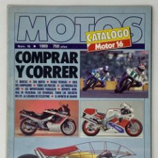 Coches y Motocicletas: MOTOS CATÁLOGO MOTOR 16 Nº16 AÑO 1989. Lote 183825747