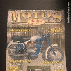 Coches y Motocicletas: MOTOS DE AYER Nº 94 - ISO GT 150 / BULTACO ASTRO 250 / HONDA 50 DREAM / MOTO GUZZI ALCE. Lote 184218267