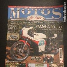 Coches y Motocicletas: MOTOS DE AYER Nº 93 - YAMAHA RD 350 GP / BMW R65 / SANGLAS 350/3 / AUTORETRO. Lote 184218481