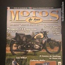 Coches y Motocicletas: MOTOS DE AYER Nº 91 - PEUGEOT MOVESA 125 / COFERSA HELIX / VILLOF / TOURIS TROPHY / JUAN SANCHEZ. Lote 184290885
