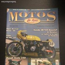 Coches y Motocicletas: MOTOS DE AYER Nº 88 - HONDA CB 750 DUNSTALL / KAWASAKI KZ 650 / DUCATI VENTO 350 / DENIA / SILS. Lote 184292097
