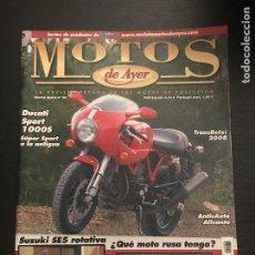 Coches y Motocicletas: MOTOS DE AYER Nº 86 - DUCATI SPORT 1000 S / SUZUKI SE5 ROTATIVA / TRANSBETXI / MOTO RUSA. Lote 184292800