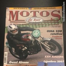 Coches y Motocicletas: MOTOS DE AYER Nº 81 - OSSA 250 ROTATIVA / MOTO GUZZI AIRONE / COLOMBRES / AUTORETRO / BULTACO CHISPA. Lote 184296117