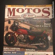 Coches y Motocicletas: MOTOS DE AYER Nº 79 - MOTO GUZZI LE MANS III - 1200 / VELOSOLEX / RALLYE LAMBRETTA 62 / MORINI 500. Lote 184297121