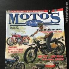 Coches y Motocicletas: MOTOS DE AYER Nº 71 - BULTACO MONTADERO / DUCATI MOTOTRANS / HONDA CB 400 F / MV AGUSTA DEVA / GUZZI. Lote 184365452