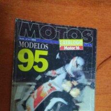 Coches y Motocicletas: REVISTA DE MOTOS CATALOGO MOTOR 16 Nº 47 - AÑO 1995. Lote 184793945