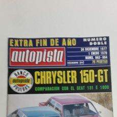 Coches y Motocicletas: AUTOPISTA Nº983-1977-CHRYSLER 150 GT COMPARACION SEAT 131 E 1600 GT. Lote 187114680