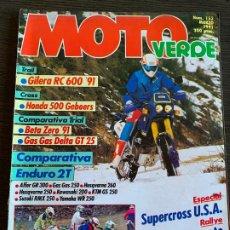 Coches y Motocicletas: REVISTA MOTO VERDE Nº 152 DE 1991 GAS GAS DELTA GT 25 HONDA 500 GEBOERS GILERA RC 600. Lote 189192126