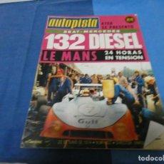 Coches y Motocicletas: REVISTA AUTOPISTA 802 22 JUNIO 1974 SEAT 132 DIESEL. Lote 191368166
