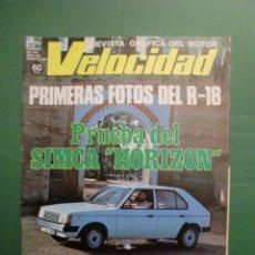 Coches y Motocicletas: VELOCIDAD Nº 859 25 FEBRERO 1978 PRUEBA SIMCA HORIZON - RALLYE COSTA BRAVA - SEAT 127 - RENAULT 12. Lote 191448187
