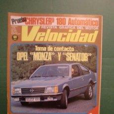 Coches y Motocicletas: VELOCIDAD Nº 877 1 JULIO 1978 CITROËN VISA - OPEL MONZA Y SENATOR - CHRISLER 180 AUT. - TORMO. Lote 191452072