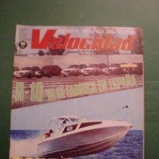 Coches y Motocicletas: VELOCIDAD Nº 883 12 AGOSTO 1978 RENAULT 18 - ESPECIAL NAUTICA - IVECO - NIETO . Lote 191459388