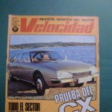Coches y Motocicletas: VELOCIDAD Nº 899 2 DICIEMBRE 1978 PRUEBA CITROËN CX - FACTORIA RENAULT VILLAMURRIEL - KARTING. Lote 191500397