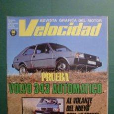 Coches y Motocicletas: VELOCIDAD Nº 940 15 SEPTIEMBRE 1979 VOLVO 343 AUT. - OPEL KADETT - JARAMA PROST F III - ULIBARRI. Lote 191644035