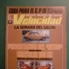 Automobili e Motociclette: VELOCIDAD Nº 920 25 ABRIL 1979 ALFA ROMEO 6 - SEAT RITMO - CHRYSLER 150 SX LS - VESPA - PEGASO. Lote 191823711