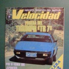 Coches y Motocicletas: VELOCIDAD Nº 976 24 MAYO 1980 PRUEBA TRIUMPH TR 7 - GILERA GR-2 - TOYOTA - REUTEMANN - KENNY ROBERTS. Lote 191863360