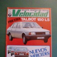 Coches y Motocicletas: VELOCIDAD Nº 983 12 JULIO 1980 TALBOT 150 LS - MERCEDES - RENAULT 20 - NIETO Y TORMO - AGOSTINI. Lote 191931061