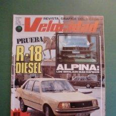 Coches y Motocicletas: VELOCIDAD Nº 984 19 JULIO 1980 RENAULT 18 D - SEAT 131 Y 132 NUEVO MOTOR - MORRIS ITAL - B M W . Lote 191931371