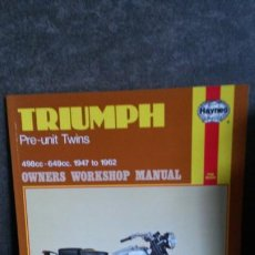 Coches y Motocicletas: TRIUMPH PRE UNIT TWINS. 498CC-649CC. 1947 TO 1962. OWNERS WORKSHOP MANUAL. HAYNES.. Lote 192368211