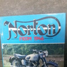 Coches y Motocicletas: NORTON FROM 1946. ROAD TESTS AND FEATURES FROM THE MOTOR CYCLE & MOTOR CYCLIG. CYRIL AYTON. 1988. . Lote 192474602