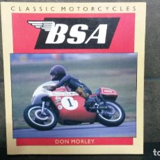 Coches y Motocicletas: BSA CLASSIC MOTORCYCLES. DON MORLEY. OSPREY AUTOMOTIVE 1991. . Lote 192529782