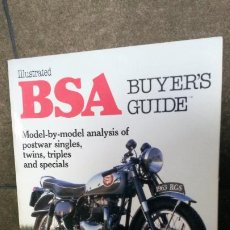 Coches y Motocicletas: ILUSTRATED BSA BUYER´S GUIDE. ROY BACON. MODEL-BY-MODEL ANALYSIS OF POSTWAR SINGLES,TWINS,TRIPLES AN. Lote 192530437