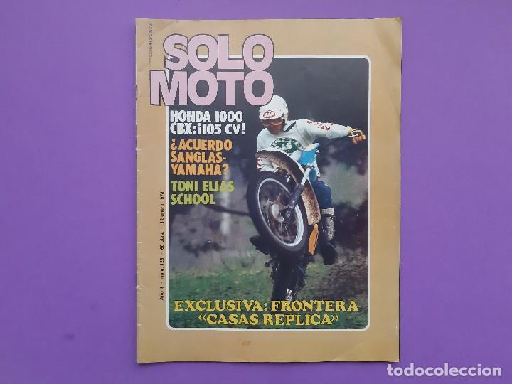 SOLO MOTO Nº123 AÑO 1978 TONI ELIAS SCHOOL TROFEO MONTESA MEMORIAL ANTONIO RIERA 125C.C. (Coches y Motocicletas - Revistas de Motos y Motocicletas)
