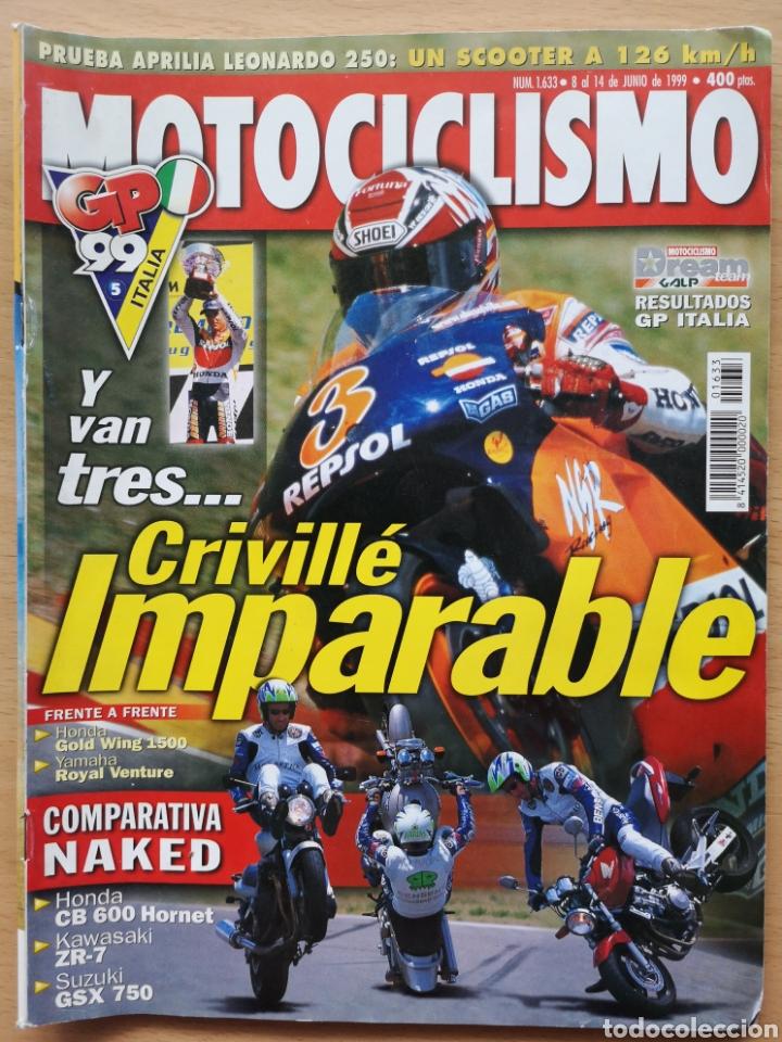 MOTOCICLISMO Nº 1633 1999 HONDA GL 1500 GOLD WING / YAMAHA XVZ STAR AVENTURE / CB 600 HORNET (Coches y Motocicletas - Revistas de Motos y Motocicletas)
