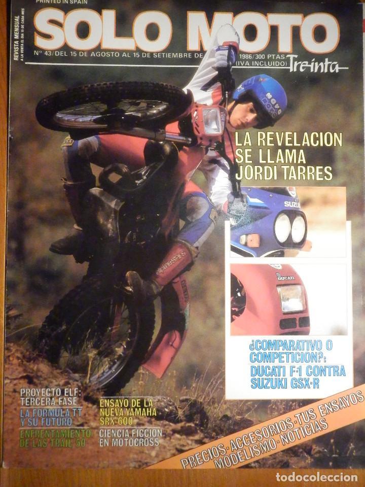 SOLO MOTO TREINTA - Nº 43- AGOSTO-SEPTIENBRE 1986 - YAMAHA SRX-600, DUCATI F-1, SUZUKI GSX-R (Coches y Motocicletas - Revistas de Motos y Motocicletas)