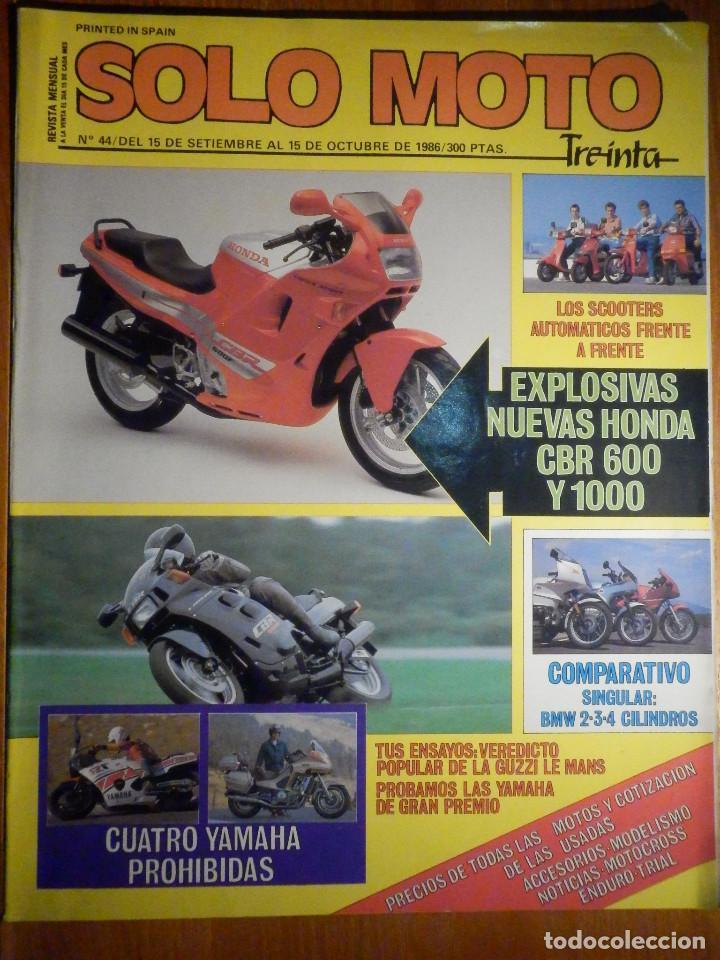SOLO MOTO TREINTA - Nº 44 - SEPTIENBRE-OCTUBRE 1986 - YAMAHA SRX 600, SUZUKI GSX R 750,DUCATI 750 F1 (Coches y Motocicletas - Revistas de Motos y Motocicletas)