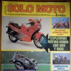 Coches y Motocicletas: SOLO MOTO TREINTA - Nº 44 - SEPTIENBRE-OCTUBRE 1986 - YAMAHA SRX 600, SUZUKI GSX R 750,DUCATI 750 F1. Lote 194645736