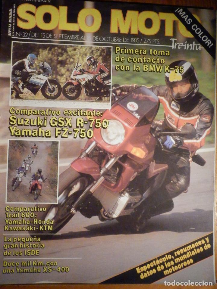 SOLO MOTO TREINTA - Nº 32 - SEPTIEMBRE-OCTUBRE 1985 - SUZUKI GSX R-750 YAMAHA FZ-750 TRAIL 600 -KTM (Coches y Motocicletas - Revistas de Motos y Motocicletas)