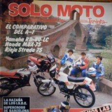 Coches y Motocicletas: SOLO MOTO TREINTA - Nº 34 - NOVIEMBRE-DICIEMBRE 1985 - YAMAHA RD-80-LC.HONDA MBX-75,RIEJU STRADA 75 . Lote 194704626