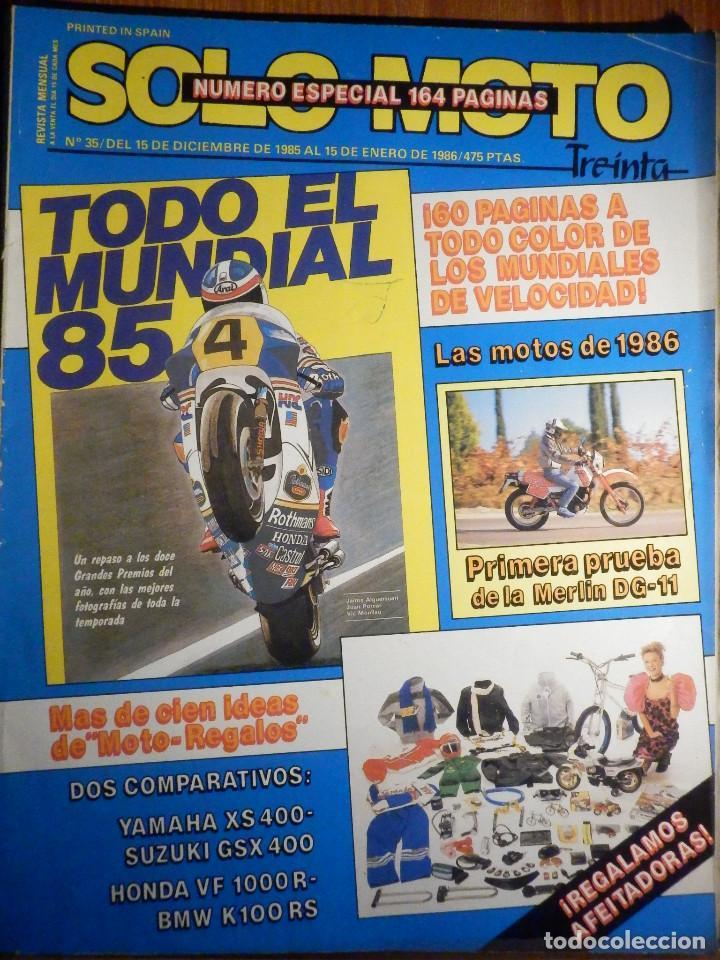 SOLO MOTO TREINTA - Nº 35 DICIEMBRE 1985 ENERO 1986 - YAMAHA XS400 SUZUKI GSX400 HONDA VF 1000R (Coches y Motocicletas - Revistas de Motos y Motocicletas)