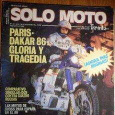 Coches y Motocicletas: SOLO MOTO TREINTA - Nº 37 FEBRERO-MARZO 1986 - PARIS DAKAR GAS HALLEY 325 PXC FABRICA MONTESA. Lote 194705837