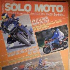 Coches y Motocicletas: SOLO MOTO TREINTA - Nº 38 MARZO-ABRIL 1986 - HONDA VRF 750 F -KAWASAKI GPZ 900R - CROSS 80 C.C. Lote 194706156