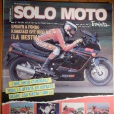 Coches y Motocicletas: SOLO MOTO TREINTA - Nº 39 ABRIL-MAYO 1986 - KAWASAKI GPZ 1000 RX - GAMA 250 HASTA 1.100 C.C.. Lote 194706918