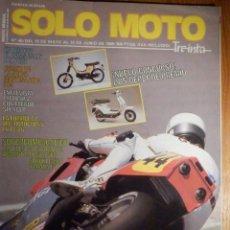 Coches y Motocicletas: SOLO MOTO TREINTA -Nº 40 MAYO-JUNIO 1986,HONDA VFR 750,SUZUKI GSX 750 R,YAMAHA FZ 750 / MONTESA COTA. Lote 194707327