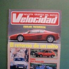 Coches y Motocicletas: VELOCIDAD Nº 1204 20/10/1984 FERRARI TESTAROSSA - RENAULT 5 COPA T Y 25 VS T - TALBOT HORIZON EXD . Lote 194726782