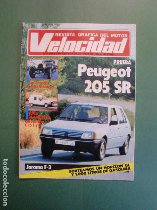 VELOCIDAD Nº 1205 2/10/1984 BUGATTI - CITROËN VISA C-15 E Y D - PEUGEOT 205 SR - RENAULT 11 GTC (Coches y Motocicletas - Revistas de Motos y Motocicletas)