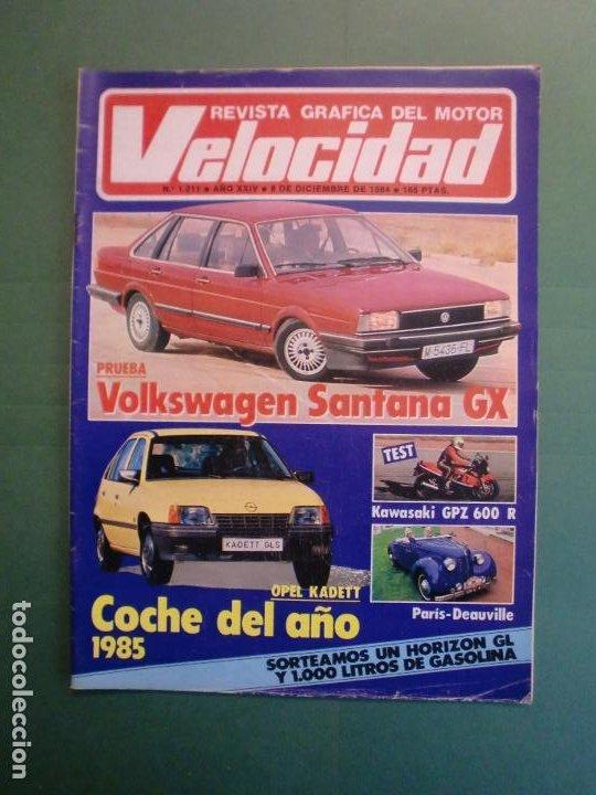VELOCIDAD Nº 1211 8/12/1984 PARIS DAKAR - OPEL KADETT - KAWASAKI GPZ 600 R - MERCEDES W 124 (Coches y Motocicletas - Revistas de Motos y Motocicletas)