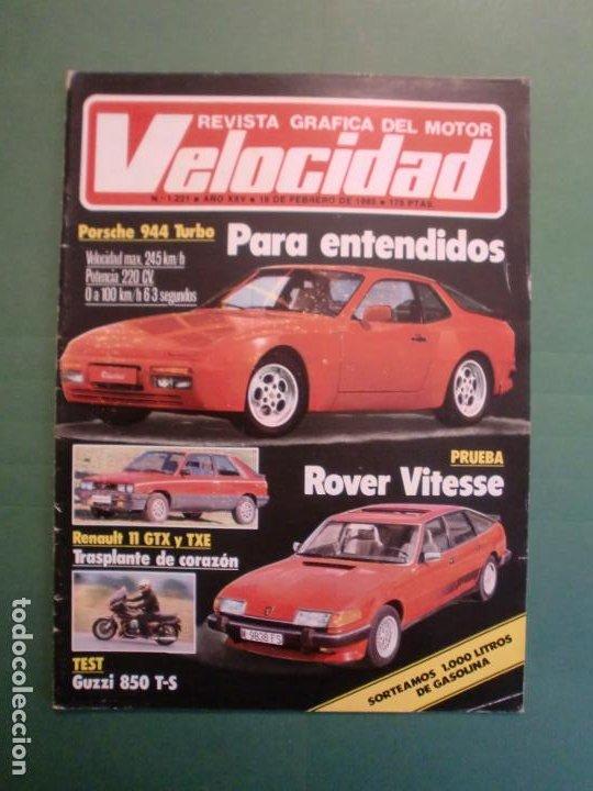 VELOCIDAD Nº 1221 16/2/1985 PORSCHE 944 TURBO - RENAULT 11 GTX Y TXE - ROVER VITESSE - GUZZI 850 TS (Coches y Motocicletas - Revistas de Motos y Motocicletas)