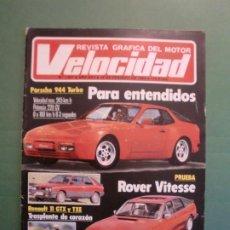 Coches y Motocicletas: VELOCIDAD Nº 1221 16/2/1985 PORSCHE 944 TURBO - RENAULT 11 GTX Y TXE - ROVER VITESSE - GUZZI 850 TS. Lote 194748146