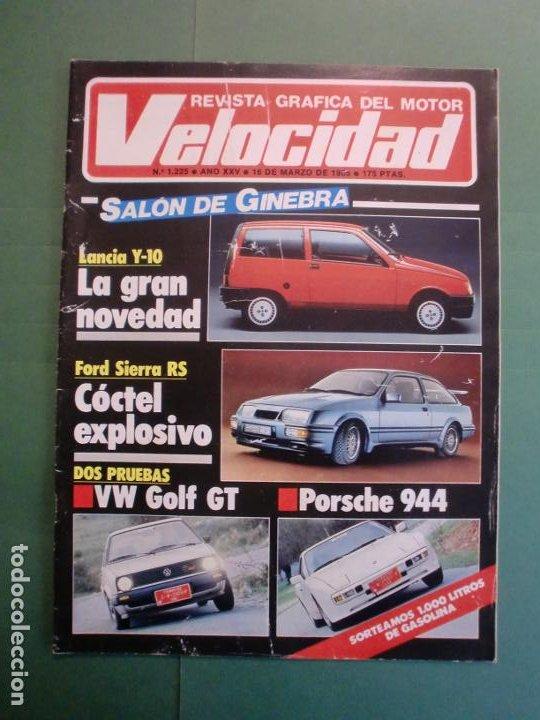 VELOCIDAD Nº 1225 16/3/1985 LANCIA Y-10 - PORSCHE 944 - VW GOLF GT - FORD SIERRA RS - SALON GINEBRA (Coches y Motocicletas - Revistas de Motos y Motocicletas)