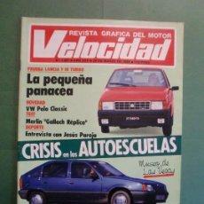 Coches y Motocicletas: VELOCIDAD Nº 1227 30/3/1985 LANCIA Y-1O T - OPEL KADETT 1.6 GLS - VW POLO CLASIC - MERLIN GALLACH . Lote 194749248