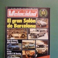 Coches y Motocicletas: VELOCIDAD Nº 1234 18/5/1985 RALLYE VASCO NAVARRO CARLOS SAINZ - LANCIA Y-10 TOURING - ALFA 75. Lote 194749665